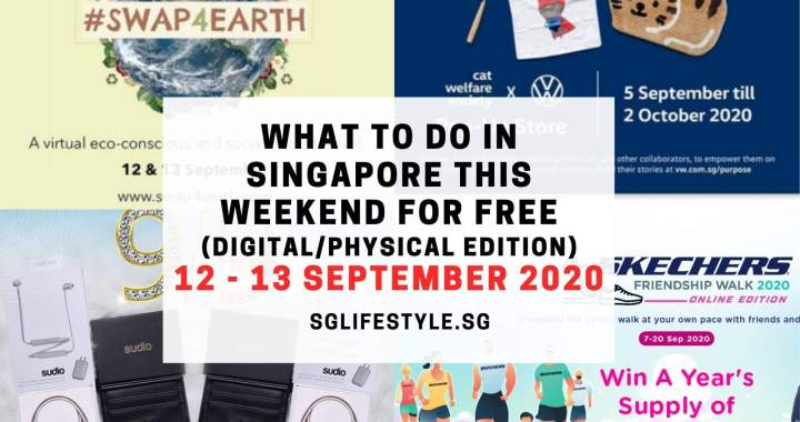 What to Do in Singapore this Weekend For FREE on 12 – 13 September 2020!