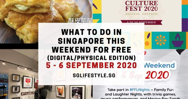 What to Do in Singapore this Weekend For FREE on 5 – 6 September 2020!
