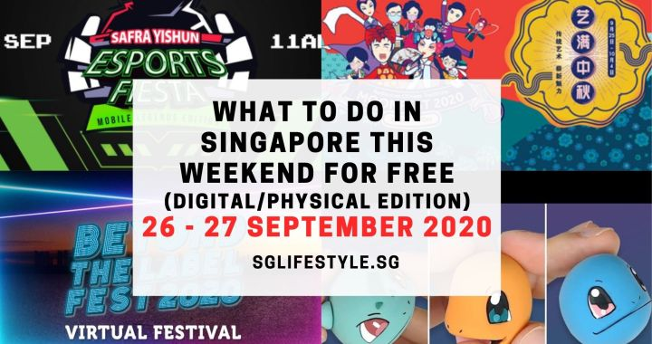 What to Do in Singapore this Weekend For FREE on 26 – 27 September 2020!