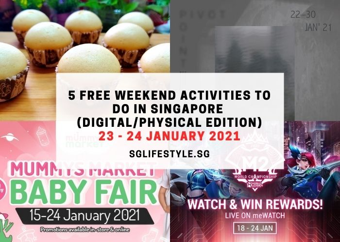 free weekend activities singapore 23 - 24 jan 2021