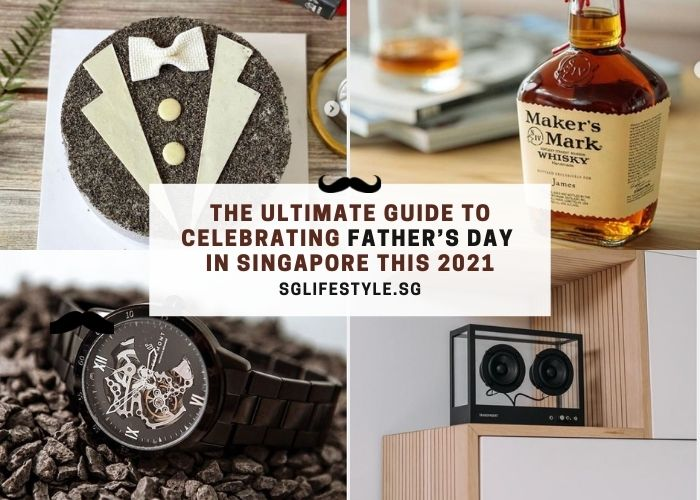 Ultimate Father's Day Gift Guide 2021 Singapore