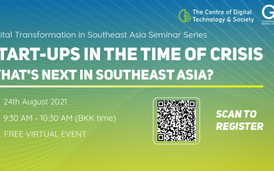 """The Digital Transformation in Southeast Asia Seminar Series, """"Start-ups in the time of crisis: What's next in Southeast Asia?"""""""