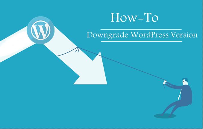 Downgrade your WordPress