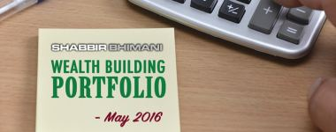 My Wealth Building Portfolio Report And Update – May 2016