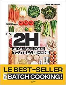 https://www.amazon.fr/Batch-cooking-cuisine-week-end-semaine/dp/2841239950/ref=asc_df_2841239950/?tag=googshopfr-21&linkCode=df0&hvadid=228586455534&hvpos=1o3&hvnetw=g&hvrand=17771828372781067917&hvpone=&hvptwo=&hvqmt=&hvdev=c&hvdvcmdl=&hvlocint=&hvlocphy=9056201&hvtargid=pla-553364969983&psc=1