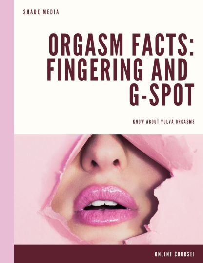 Orgasm Facts Fingering and G-spot