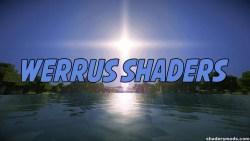 Werrus Shaders for Minecraft 1.12/1.11.2/1.10.2