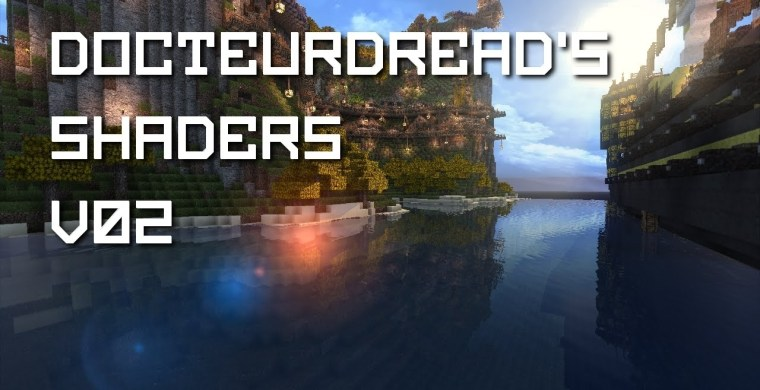 DocteurDread's Shaders for Minecraft 1.12.2/1.11.2