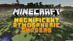 Magnificent Atmospheric Shaders Mod