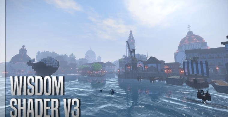 Wisdom Shaders for Minecraft 1.12.2/1.11.2/1.10.2