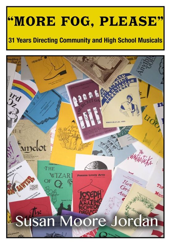"""More Fog, Please"": 31 Years Directing Community and High School Musicals"