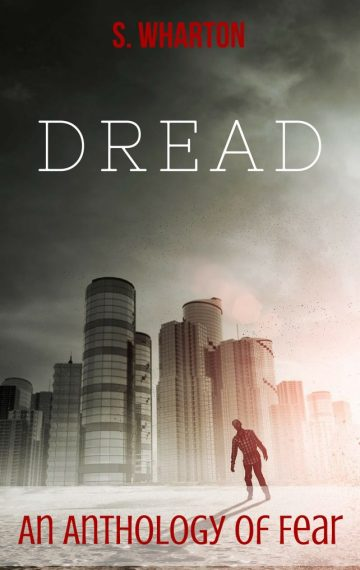 Dread: Psychological, Satirical, Post-apocalyptic