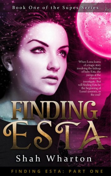 Finding Esta PT 1 (The Supes Series Book 1) *Suspended