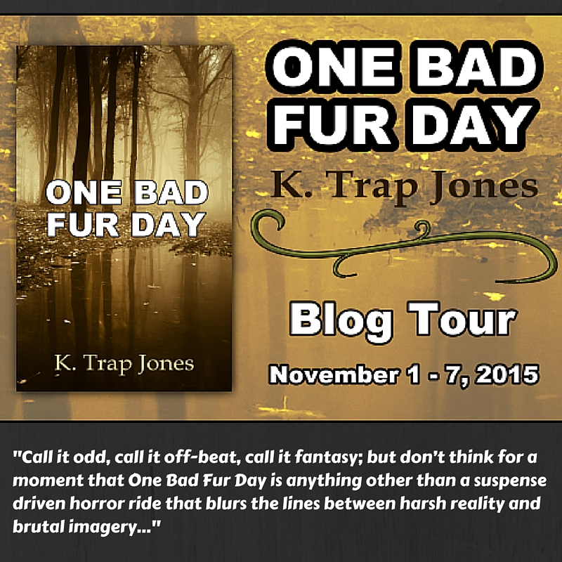 #Halloween Treat: #Horror Writer, K. Trap Jones Talks Narrative Writing & Shares His Latest Novel: 'One Bad Fur Day'