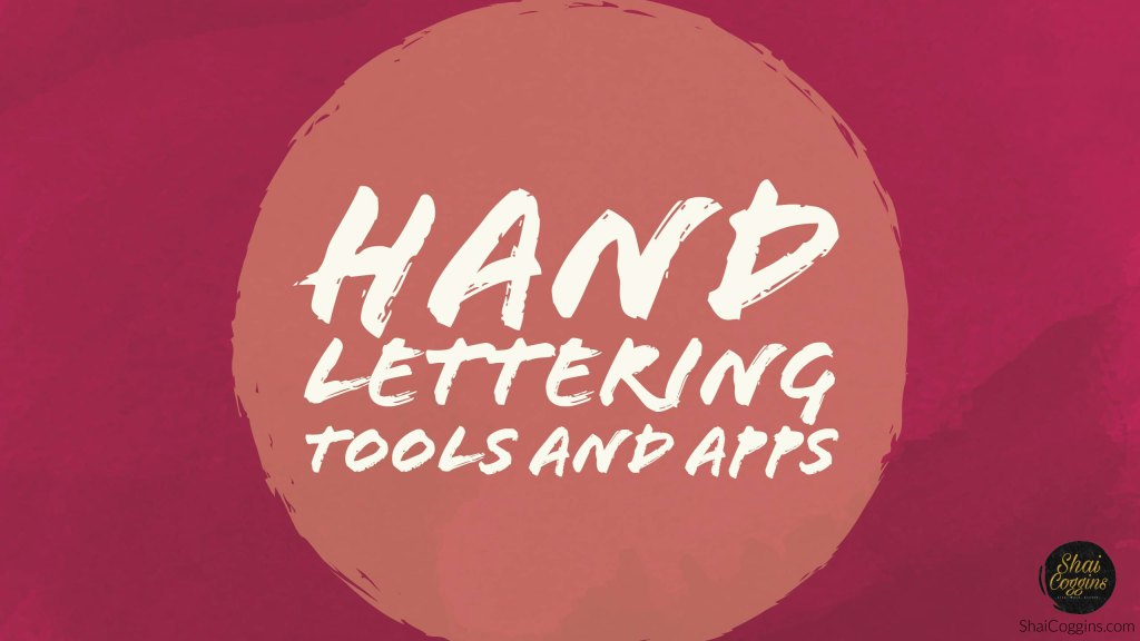 Hand Lettering Tools and Apps