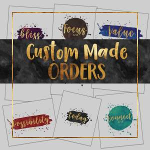 Custom Made Orders