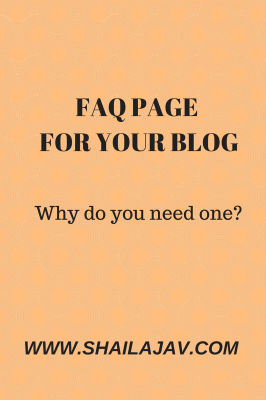 https://www.shailajav.com/2014/05/why-you-need-faq-page-for-your-blog.html