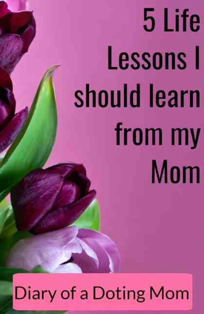 5 Important Life Lessons I should learn from my mom. It isn't easy being a parent and yet, my mom makes it look so easy, well into her late 50s. There's so much to learn from this wonder woman.