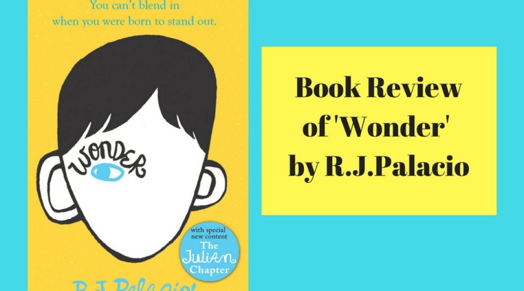 Wonder by R.J.Palacio is a book that every adult and every child must read. Touching upon the themes of #kindness, bullying, empathy and more, it is a heartwarming read with valuable life lessons. #BookReview #Parenting #KidsBooks