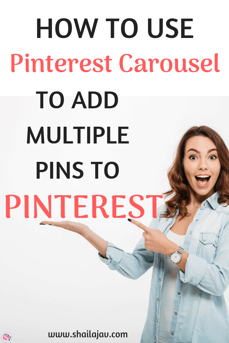 Pinterest Carousel is a lovely feature where you can add multiple images to a beautiful, scroll-style format. These will all point back to the URL of your choice. Read my easy step-by-step tutorial to learn how to do it for yourself! #PinterestMarketing #Carousel #Shailajav #PinterestTips