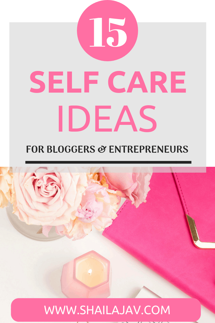 Self Care tips that will help you tackle overwhelm, step back and assess what your goals are. Whether you're a blogger, entrepreneur or stay at home parent, these tips are applicable. Read them all and even download a single page handy PDF of these tips for you to use. #Shailajav #SelfCare #Entrepreneurs #Bloggers #WorkingMoms