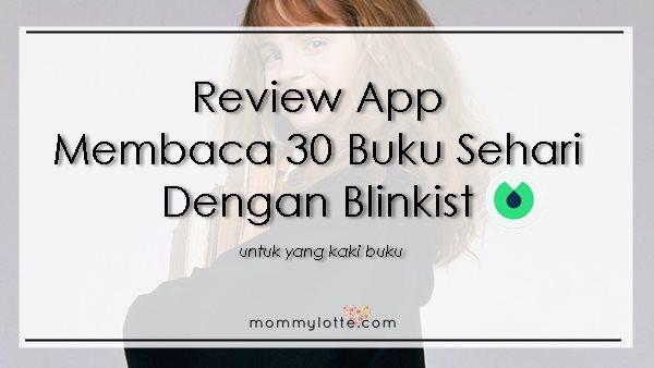 blinkist, membaca, app membaca, app berbaloi