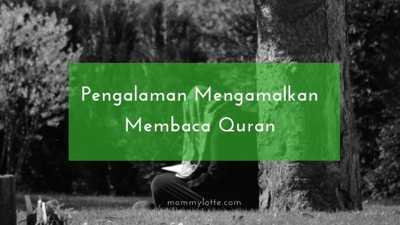 Quran. al-Quran, manfaat membaca al-Quran, fadhilat Quran