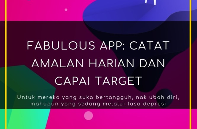 review app, fabulous app, app produktif, tips produktif