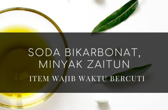 soda bkikarbonat, minyak zaitun, kegunaan