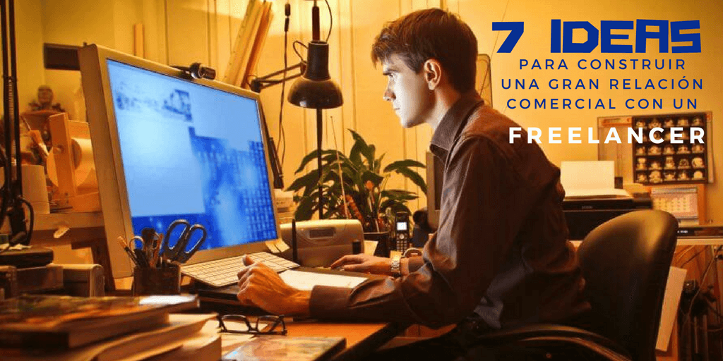 7-ideas-para-construir-una-gran-relacion-con-un-freelancer