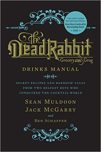 The Dead Rabbit Cocktail Book