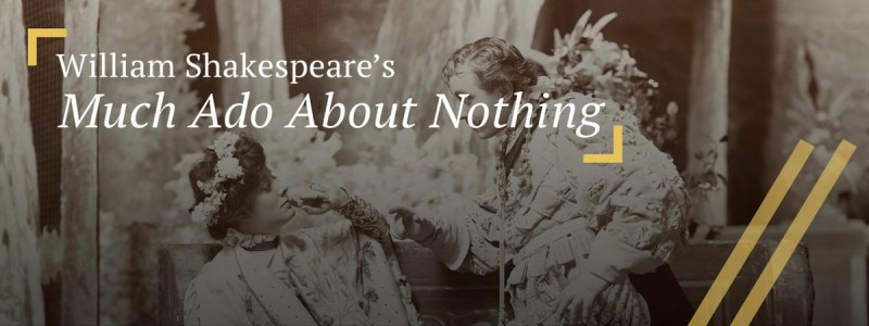 Much Ado About Nothing: Beatrice and Benedick conversing