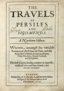 Miguel de Cervantes Saavedra. The travels of Persiles and Sigismunda. 1619. Folger Shakespeare Library.