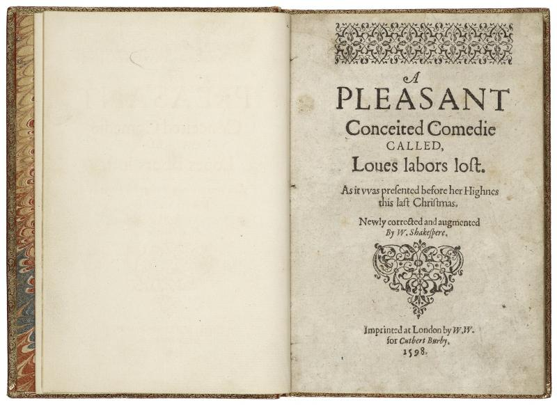 "William Shakespeare. ""A pleasant conceited comedie called, Loues labors lost."" London: William White for Cutbert Burby, 1598. Folger Shakespeare Library."