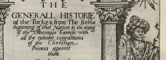 Detail of the title page of The generall historie of the Turkes ... by Richard Knolles, 1603. Folger STC 15051