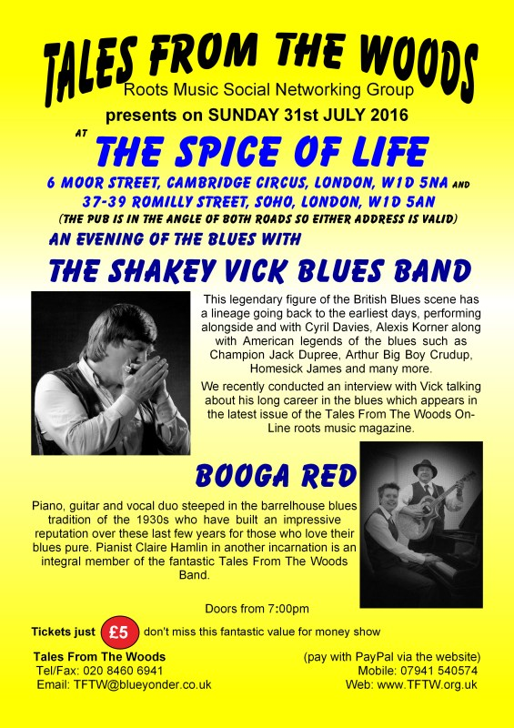 Spice Of Life Gig on 31st July 2016