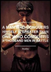 Buddha Quotes -A man who conquers himself is greater than one who conquers a thousand men in battle - Buddha