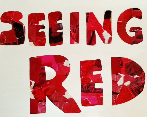 Seeing Red by Shalagh Hogan on Shalavee.com