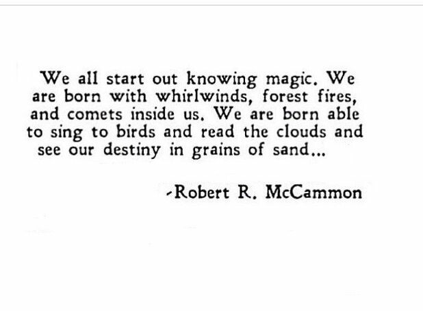 we all start out knowing magic