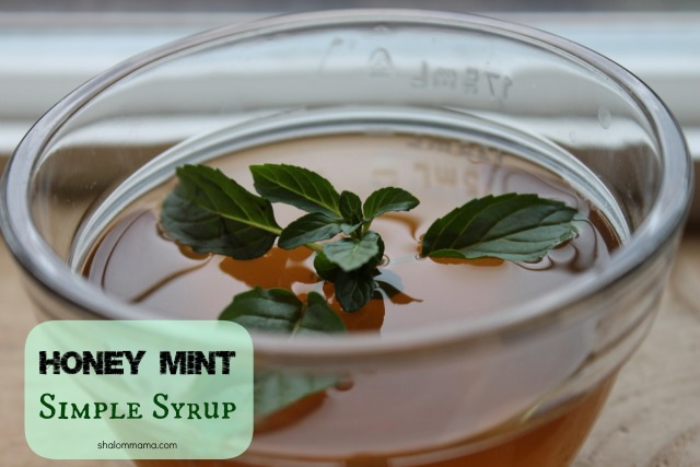 Honey Mint Simple Syrup for Summer Drinks