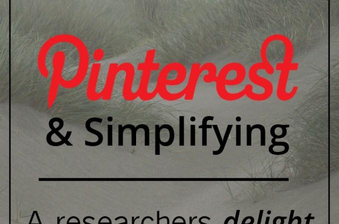 Pinterest & Simplifying: A Researcher's Delight or Comparison Trap?