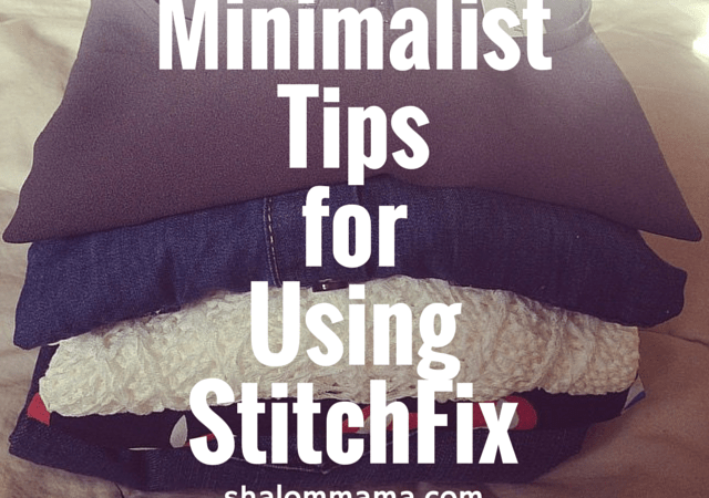 Minimalist tips for using StitchFix