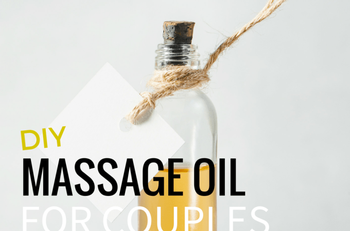 DIY Massage Oil for Couples