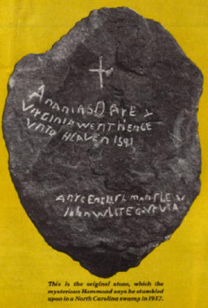 The first Dare Stone, said to have been found about 65 miles from the Roanoke Colony.