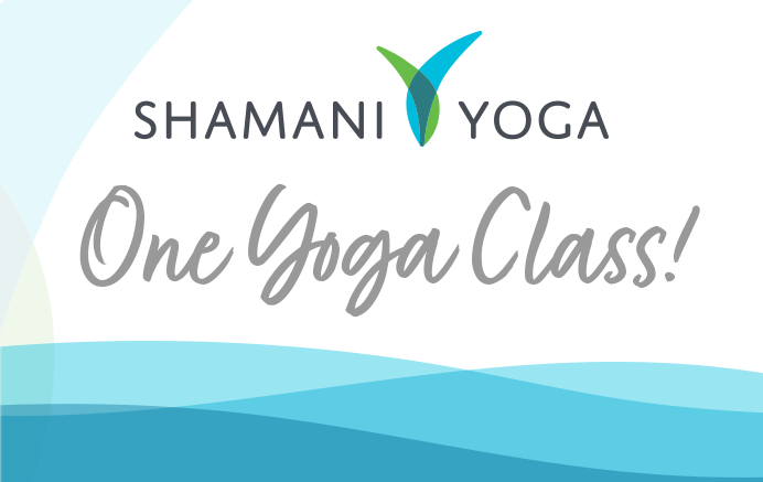 Gift Certificate for One Shamani Yoga Class