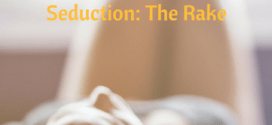 Understanding the Art of Seduction: The Rake