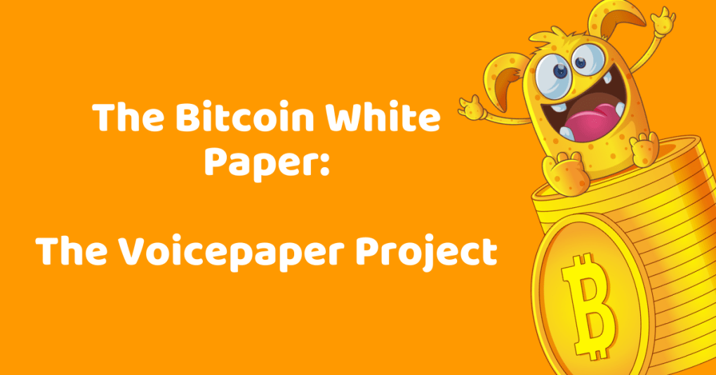 The Bitcoin White Paper Voicepaper Project
