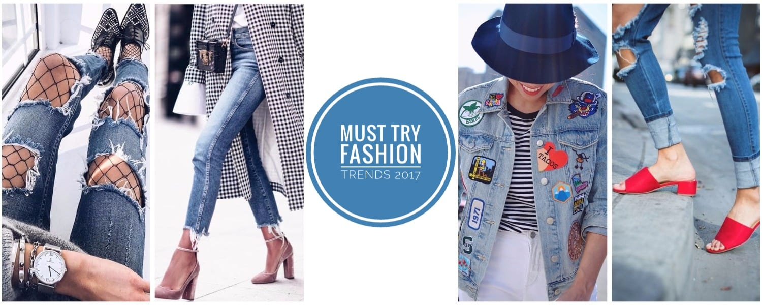 Must Try Fashion Trends For 2017
