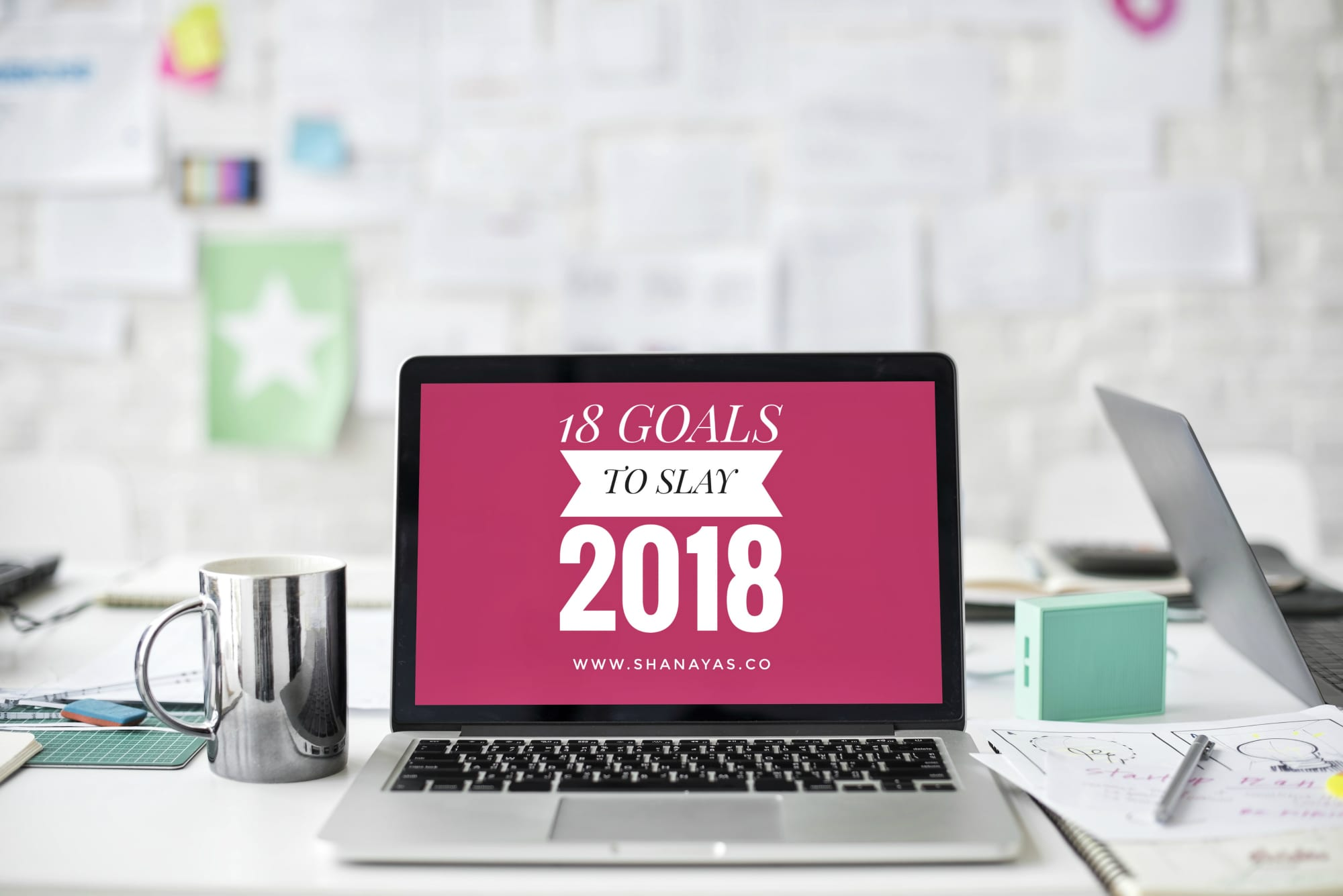 18-Goals-to-Slay-2018- New-years-resolution