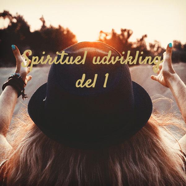 spirituel udvikling del 1